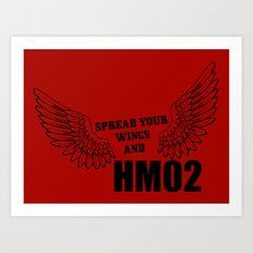 Spread your wings and HM02 Art Print