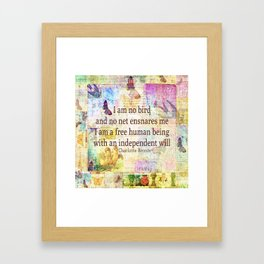 Charlotte Bronte independence quote Framed Art Print