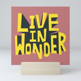 Live in Wonder Mini Art Print
