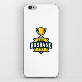 Best Husband Ever iPhone Skin