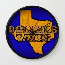 Dollars Taxes Wall Clock