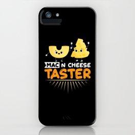 Mac N Cheese Taster iPhone Case