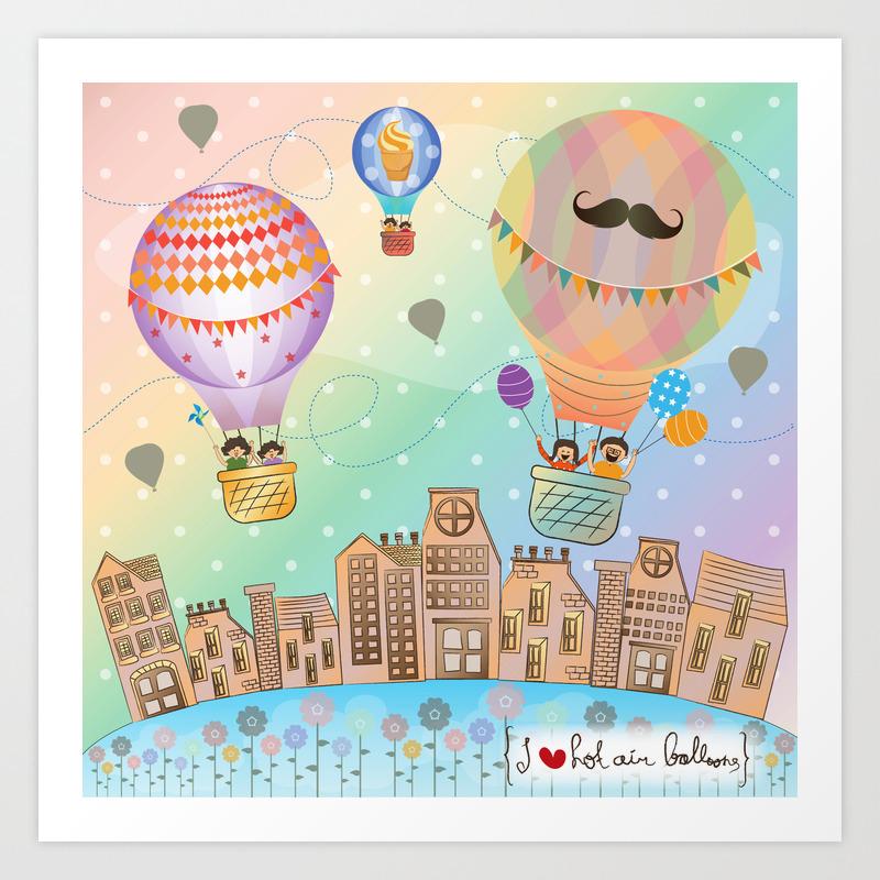 I Hot Air Balloon Art Print By Lilycious Society6