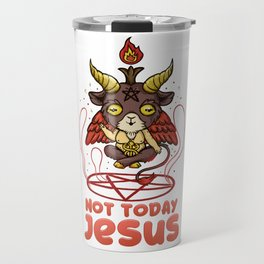 Not Today Jesus T-Shirt Anime Kawaii Baphomet Travel Mug