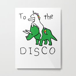 To The Disco (Unicorn Riding Triceratops) Metal Print