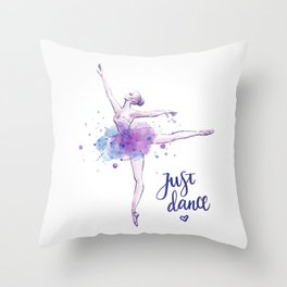 JUST DANCE WATERCOLOR QUOTE Throw Pillow