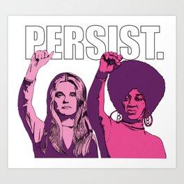 Persist Art Print