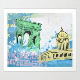 """American Government"" Art Print"