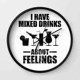 Mixed Drinks About Feelings Alcohol Cocktail Bar Gift Wall Clock