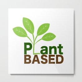 Plant Based Vegan Art Metal Print