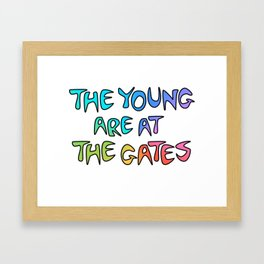 The Young Are At The Gates Framed Art Print