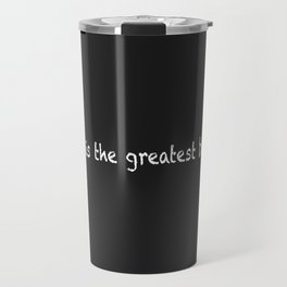 Family Is The Greatest Blessing Travel Mug