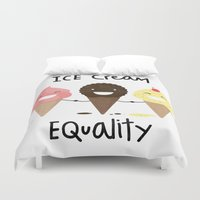equality Duvet Covers featuring Ice cream Equality (reloaded) by Juliana Rojas | Puchu