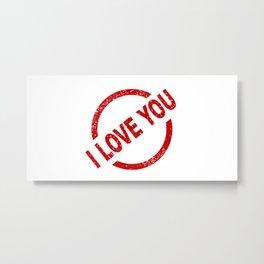 I Love You Stamp Metal Print