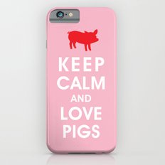 Keep Calm and Love Pigs Slim Case iPhone 6s