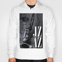 jazz Hoodies featuring Jazz by MaNia Creations