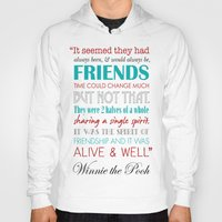 winnie the pooh Hoodies featuring Winnie the Pooh Friendship Quote - Red & Teal by Jaydot Creative
