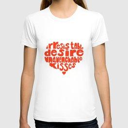 Irresistable Desire T-shirt
