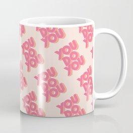 You Do You Block Type Pink Coffee Mug