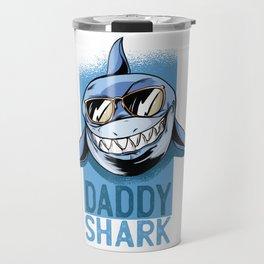 Daddy Shark Shirt Doo Doo Doo Funny Daddy Valentines Day T-Shirt Travel Mug