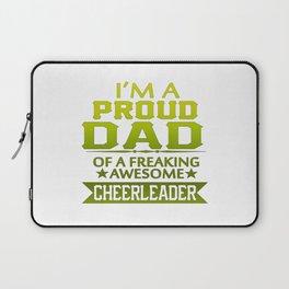 I'M A PROUD CHEERLEADER's DAD Laptop Sleeve