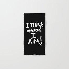 I think therefore I am Hand & Bath Towel