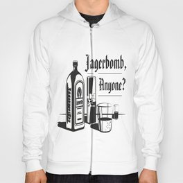 Jagerbomb, Anyone? Hoody
