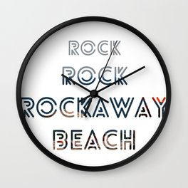 Rock, Rock, Rockaway Beach Wall Clock