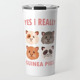 Yes I Really Do Need All These Guinea Pigs Rodents Cavia Domestic Animal Wildlife Gift Travel Mug