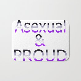 Asexual and Proud (white bg) Bath Mat