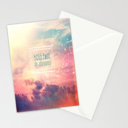 Hold Fast To Dreams  Stationery Cards