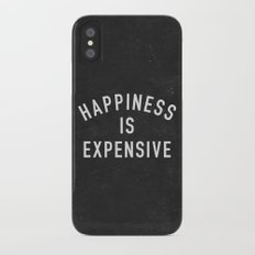 Happiness is Expensive Slim Case iPhone X