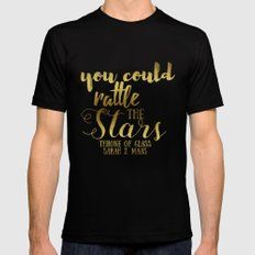 You could rattle the stars Mens Fitted Tee Black MEDIUM