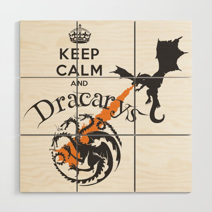 Keep Calm and Drakarys Wood Wall Art