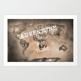 """Adventure is out there"". Stars world map. Sepia. World map. Art Print"