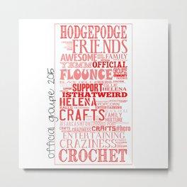 HodgePodge Crochet Groupie 2015 Metal Print
