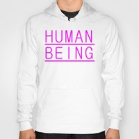 human Hoodies featuring Human by PsychoBudgie