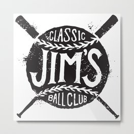Classic Jim's Ball Club - Tshirt Metal Print
