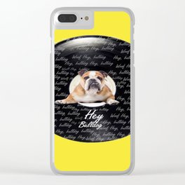 Hey Bulldog! Clear iPhone Case