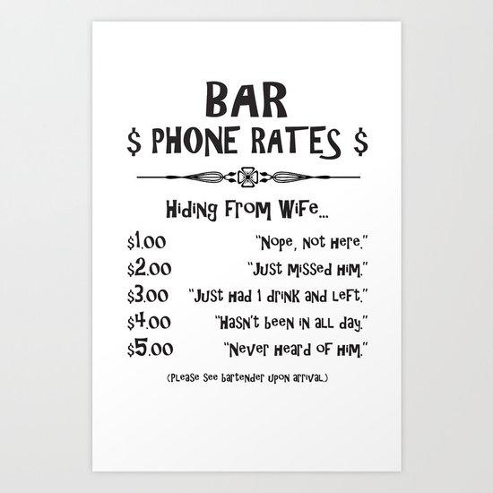 BAR PHONE RATES Art Print