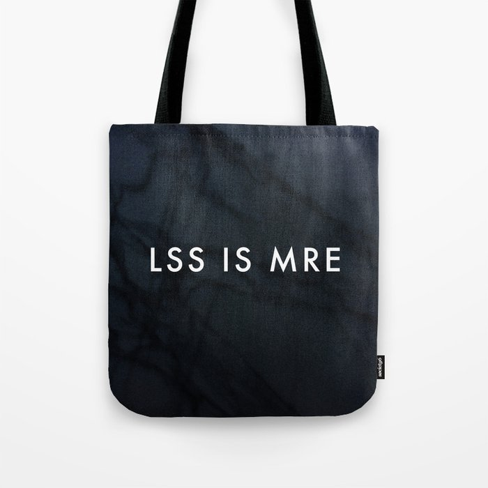 a101e5790d Less is more Tote Bag by domvariwords
