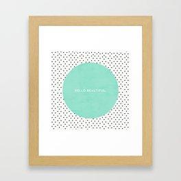 MINT HELLO BEAUTIFUL - POLKA DOTS Framed Art Print