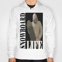 snowboard Hoodies featuring SNOWBOARD LIFE  by Robleedesigns