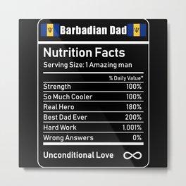 Barbadian Dad Dad Nutrition Facts Metal Print
