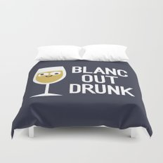 And The Next Thing Vino… Duvet Cover