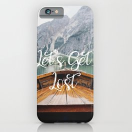 Live the Adventure - Lets Get Lost iPhone Case
