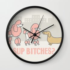 Sup Bitches? (color 2) Wall Clock