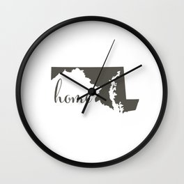 Maryland is Home Wall Clock