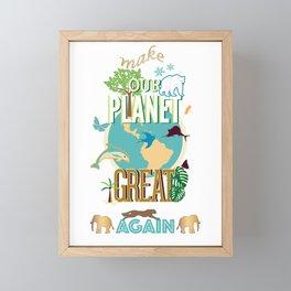 Make Our Planet Great Again Framed Mini Art Print