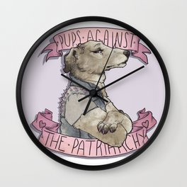 Pups against the Patriarchy  Wall Clock